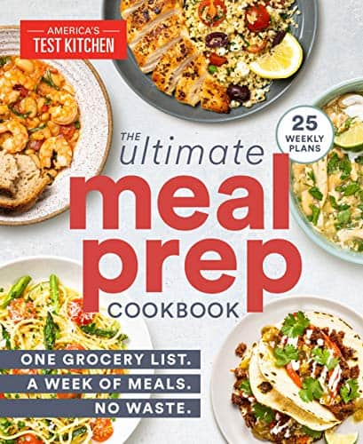 America's Test Kitchen, The Ultimate Meal-Prep Cookbook